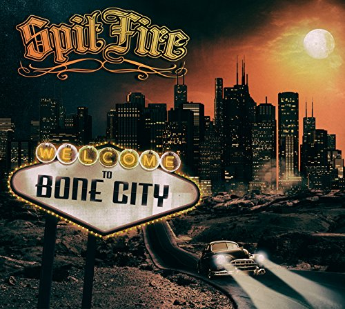 SpitFire: Welcome To Bone City (Audio CD)