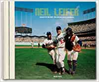 Neil Leifer, Baseball: Collector's Edition: Baseball - Ballet in the Dirt - Baseball Photography of the 1960s and 70s