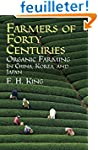 Farmers of Forty Centuries: Organic F...