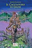 Il cacciatore di daini. Dal romanzo di James Fenimore Cooper