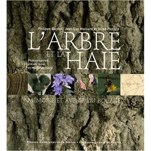 L'arbre et la haie : Mémoire et avenir du bocage (1DVD)