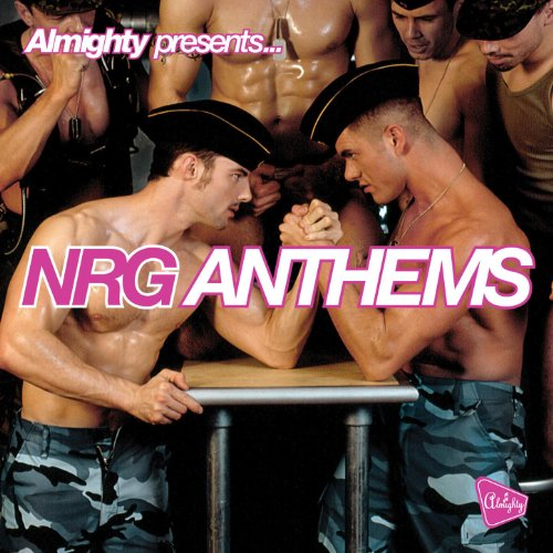 Almighty Presents: NRG Anthems...