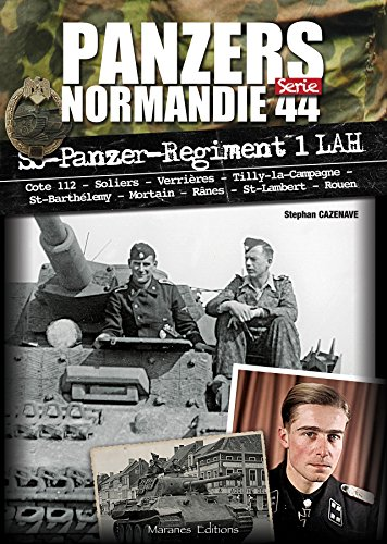 PANZER NORMANDIE 44 SERIE - SS-Panzer-Regiment 1 LAH