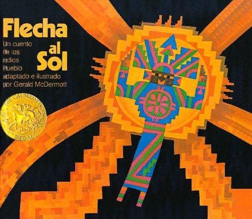Flecha Al Sol: Un cuento de los indios Pueblo