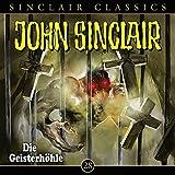 Hörbuch - Jason Dark - Die Geisterhöhle (John Sinclair Classics 28)