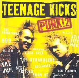 Teenage Kicks - Punk 2