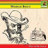 Image of Wilhelm Busch - Das große Album