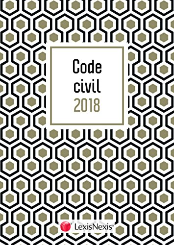 Code civil 2018 Motif gold et livret comparatif - Réforme du droit des contrats et des obligations: 37 ème édition