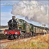 Lokomotiven Legendary Trains 2019 - Broschürenkalender - Wandkalender - mit herausnehmbarem Poster - Format 30 x 30 cm