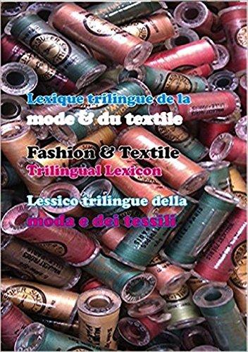 Lexique trilingue mode & textile français-anglais-italien