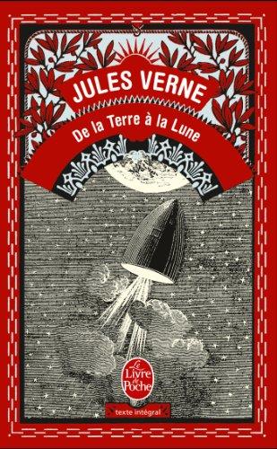 De La Terre a La Lune (Ldp Classiques) por Jules Verne