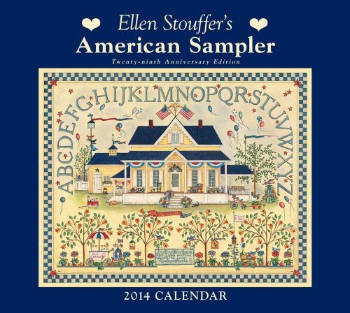 ellen-stouffers-american-sampler-2014-deluxe-wall-calendar-by-ellen-stouffer-2013-07-16