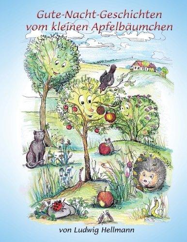 Gute-Nacht-Geschichten vom kleinen Apfelbäumchen