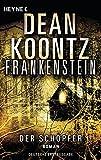 Der Schöpfer: Frankenstein 4: Roman