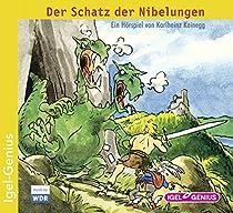 Der Schatz der Nibelungen: Hörspiel über Siegfried, dem Drachentöter