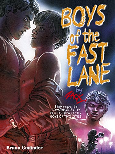 Boys of the Fast Lane: A Gay Erotic Novel (English Edition)