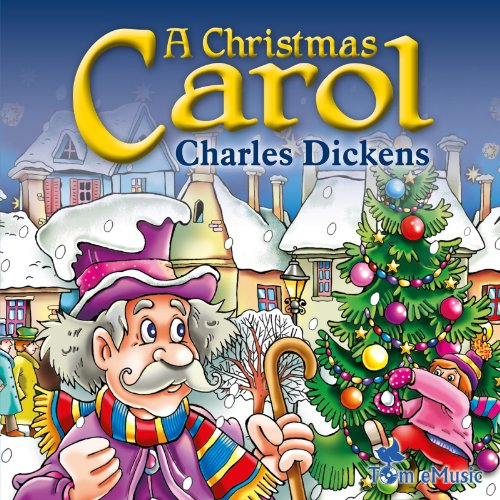 A Christmas Carol: A Christian Tale for Kids by Charles Dickens (Tom Emusic)