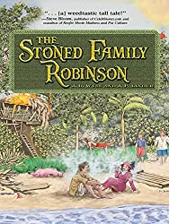 The Stoned Family Robinson (English Edition)