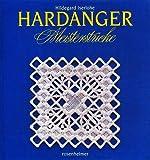 Hardanger Meisterstücke [Illustrierte Auflage] (Rosenheimer Raritäten / Dokumentation)