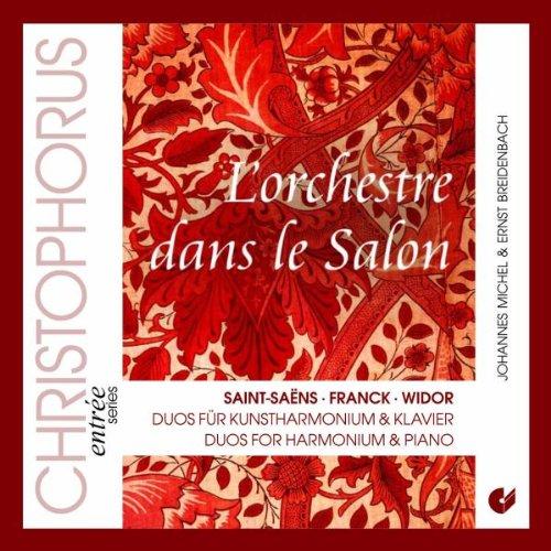 L'orchestre dans le salon - Duos für Harmonium und Klavier