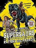 Supersaurs 1. Raptors del paradís (Catalan Edition)
