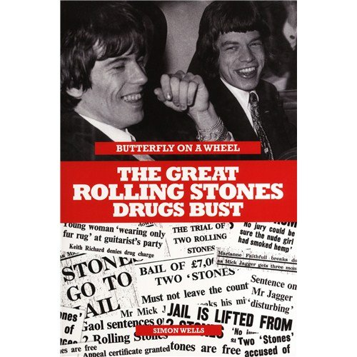 simon-wells-butterfly-on-a-wheel-the-great-rolling-stones-drugs-bust