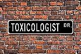 Cartel de metal para toxicólogo, regalo para toxicólogos, signo toxicológico, científico, estudios sobre drogas tóxicas, expertos en venenos, señal de calle personalizada, calidad 10 x 45 cm