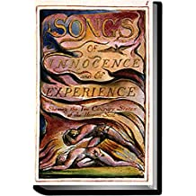 Songs of Innocence and of Experience (Annotated) (English Edition)
