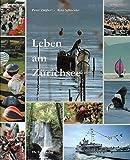 Leben am Zürichsee - Peter Ziegler