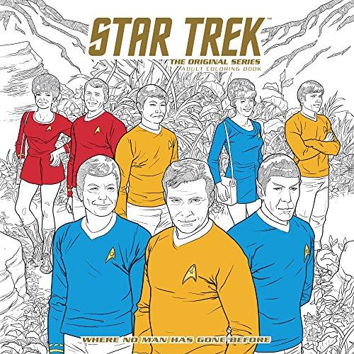 Star Trek: The Original Series Adult Coloring Book ; Where No Man Has Gone Before