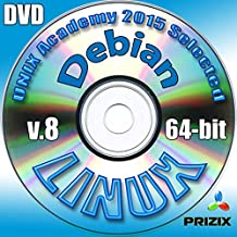 Debian 8 Linux DVD 64-bit Full Installation Includes Complimentary UNIX Academy Evaluation Exam