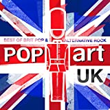 PopArt UK (Best Of Brit Pop & Alternative Rock) [Explicit]