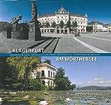 Klagenfurt am Wörthersee: Begegnung im Süden