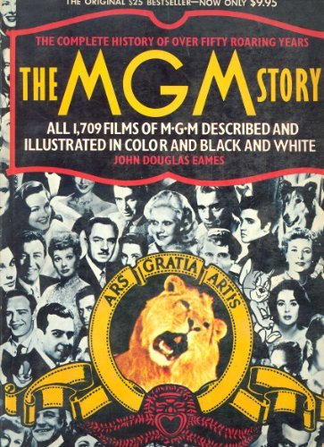 the-mgm-story-the-complete-history-of-fifty-roaring-years-by-john-douglas-eames-1988-12-12