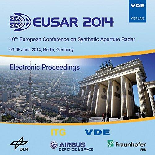 3 Radar (EUSAR 2014, CD-ROM10th European Conference on Synthetic Aperture Radar Electronic Proceedings, 03 - 05 June 2014, Berlin, Germany. Hrsg.: VDE u. ITG)