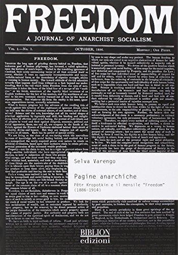 Pagine anarchiche. Petr Kropotkin e il mensile «Freedom» (1886-1914)