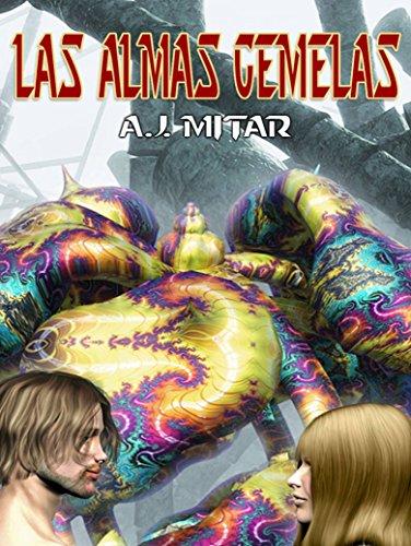 Las Almas Gemelas por A.J. Mitar
