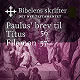 Paulus' brev til Titus / Filemon (Bibel2011 - Bibelens skrifter 56 / 57 - Det Nye Testamentet)