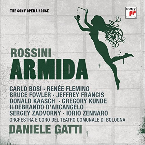 Rossini: Armida - The Sony Ope...
