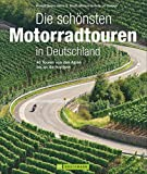 Die schönsten Motorradtouren in Deutschland: 40 Touren von den Alpen bis an die Nordsee - Rudolf Geser, Heinz E. Studt, Markus Golletz, Jo Deleker
