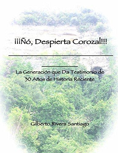 Descargar Libro Co... Despierta Corozal!!! de Gilberto Rivera Santiago