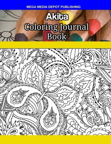 Akita Coloring Journal Book por Mega Media Depot