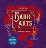 J.K. Rowling's Wizarding World: The Dark Arts - A Movie Scrapbook