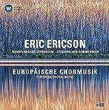 Europäische Chormusik (Collector'S Edition) - Eric Ericson