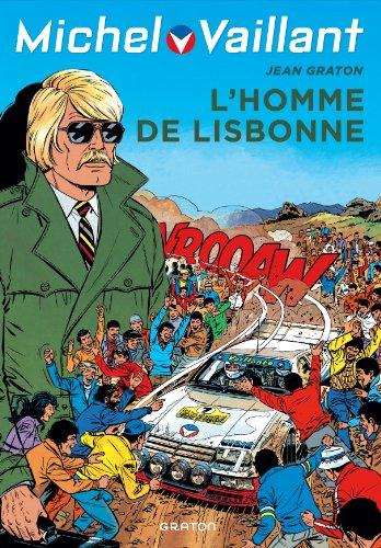 Michel Vaillant - tome 45 - Michel Vaillant 45 (rééd. Dupuis) L'homme de Lisbonne
