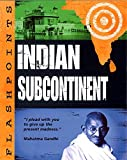 Flashpoints: Indian Subcontinent
