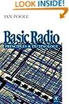 Basic Radio: Principles & Technology:...