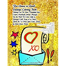 "For Greece in Greek Envelope Coloring Book Nothing Can Be More Thoughtful than  Custom Handmade Artistic Messages Use the Book To Color, Gift as ... Draw You Color"" Series by Artist Grace Divine"