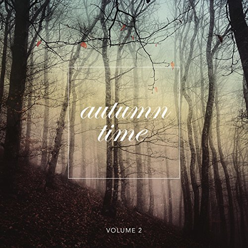 Autumn Time Vol. 2 (A Fine Selection of Chillout Music)
