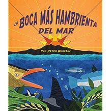 La boca más hambrienta del mar (Spanish Edition)
